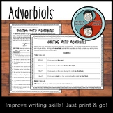 Adverbials - Adding Details to Sentences
