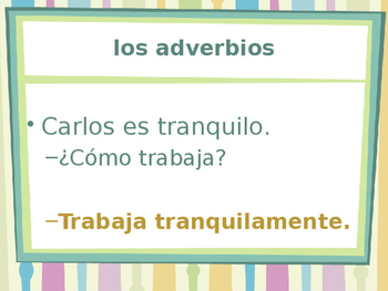 Adverbios (Spanish Adverbs) power point