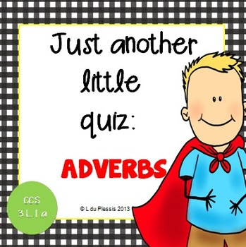 Adverbs 10 Mark Quiz {PowerPoint}