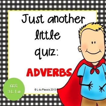 Adverbs 10 Mark Quiz {PowerPoint}