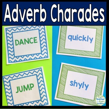 Adverbs Activity: Adverb Charades are a Fun way to practice Verbs & Adverbs!