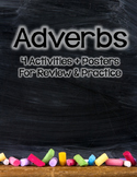 Adverbs: Activites & Posters for Upper Elementary