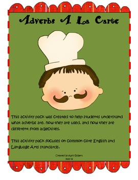 Adverbs A La Carte! Activity Pack