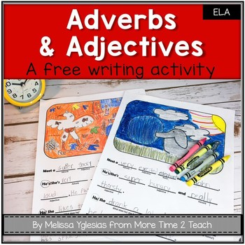 Adverbs & Adjectives FREEBIE