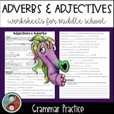 Adverbs & Adjectives  - Grammar Worksheets