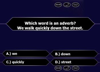 Adverbs & Adjectives : Who Wants to be a Millionaire?