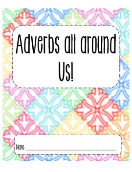 Adverbs All Around Us!