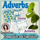 Adverbs Activity & BONUS Game with Task Cards Includes Comparative & Superlative