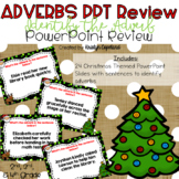 Adverbs Christmas Themed PowerPoint Review