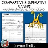 Adverbs: Comparative and Superlative - Grammar Worksheets