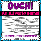 Adverbs Game: Identify the adverb in the sentence.