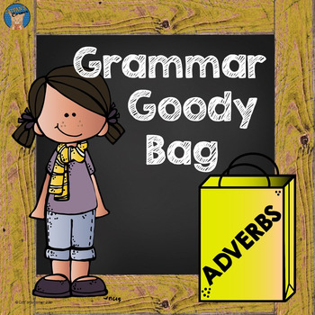 Adverbs Grammar Goody Bag
