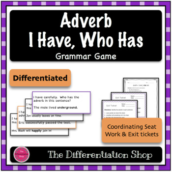 Adverbs Game - I Have Who Has {Differentiated}