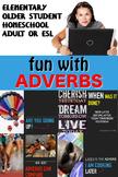 FUN WITH ADVERBS Visual English lesson good for DEAF Heari