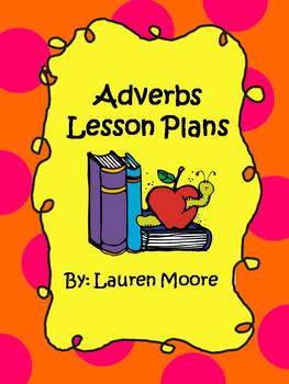 Adverbs Lesson Plans (4 days)