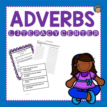 Adverbs Literacy Center