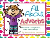 Adverbs Mini Unit: All About Adverbs