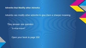 Adverbs Modifying Adverbs