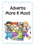 Adverbs More and Most