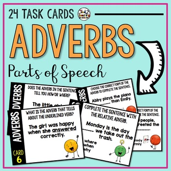 Adverbs - Parts of Speech Task Cards