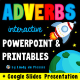 Adverbs PowerPoint / Google Slides, Worksheets, Posters, & More!