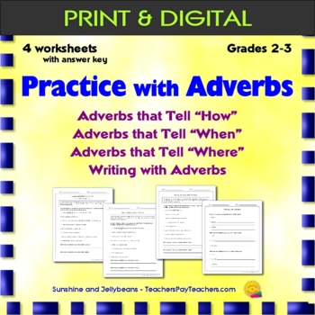 Adverbs Practice - Recognizing & Writing with Adverbs - Grades 2-3 - CCSS