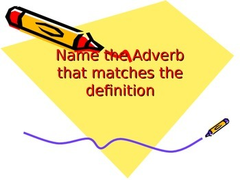 Adverbs Review Game