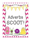 Adverbs SCOOT!