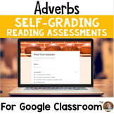 Adverbs SELF-GRADING Assessments for Google Classroom
