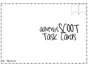 Adverbs Scoot Task Cards