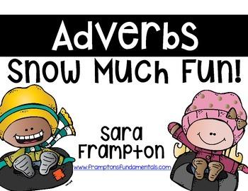Adverbs- Snow Much Fun!