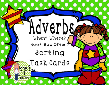 Adverbs - Sorting Task Cards