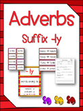 Adverbs - Suffixes -ly Language Center - NO PREP - Resources & Worksheets!