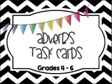 Adverbs Task Cards (Grades 4 - 6)