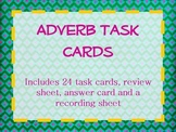 Adverbs Task Cards and Poster