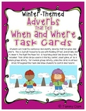 Adverbs That Tell When and Where Task Cards