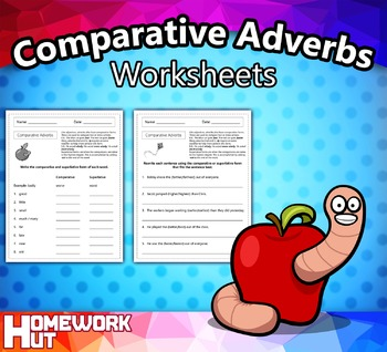 Comparative Adverbs Worksheets