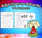Adjectives to Adverbs Worksheets