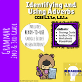 2nd & 3rd grade Adverbs Worksheets and PowerPoint L.2.1.e,