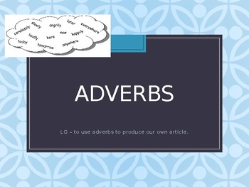 Adverbs - Writing an Article