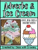 Adverbs and Ice Cream