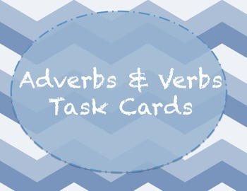 Adverbs and Verbs task cards