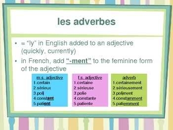 Adverbes (French Adverbs) power point