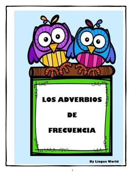 Adverbs of Frequency- Adverbios en español