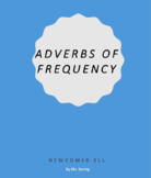Adverbs of Frequency for Newcomers
