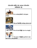 ESL/ELD Adverbs without -ly (hard, hardly)