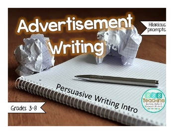 Advertisement Writing - Persuasive Writing Introduction