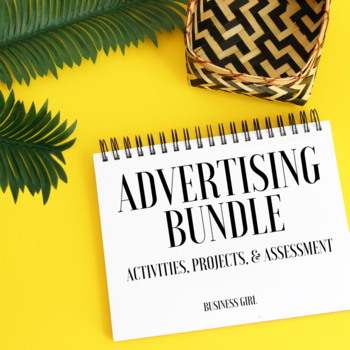 Advertising Activities, Projects, & Assessments Bundle for High School Business