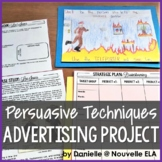 Advertising Project - Persuasive Techniques - Rubric included!