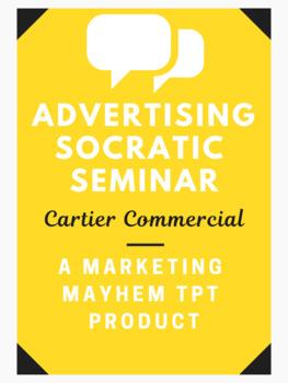 Advertising Socratic Seminar- Cartier Commercial